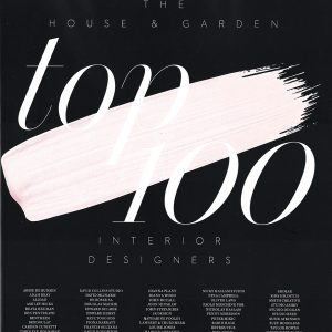 House &#038; Garden<br>Top 100 Interior Designers<br>June 2018